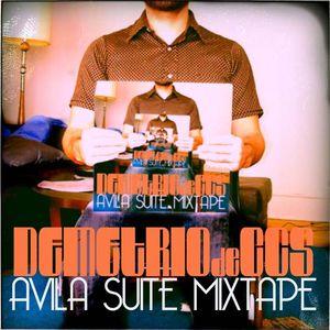 #61: Avila Suite Mixtape [Mixed by Demetrio de CCS]