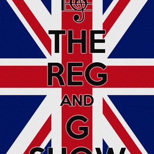 Reg and G Show Number One
