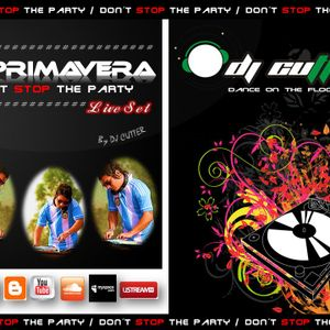 I ♥ PRIMAVERA (Don't Stop The Party) - Dj CUTTER (Live Set) PARTE I