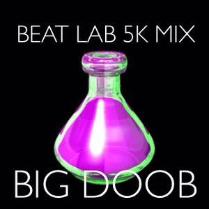 5K MIX #3 BIG DOOB