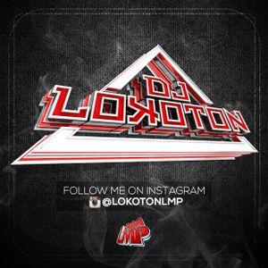 Dj Lokoton- Hip hop (Ratchet Mix) 1- July 2016
