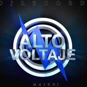 Alto Voltaje MegaMix ( Electro Mix I ) Maik Dj Producer del Beats MDJRecords Productions