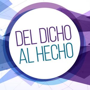 Del Dicho al Hecho - Programa 29 (11 Noviembre 2015)