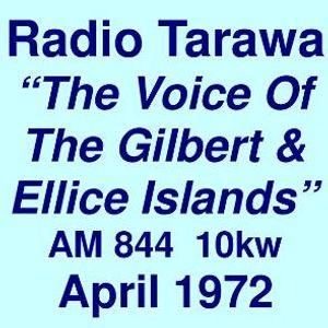 Radio Tarawa 844 AM 10kw =>>  The Voice Of The Gilbert & Ellice Islands  <<= Fri. 21st April 1972