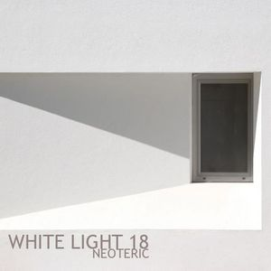 White Light 18 - Neoteric