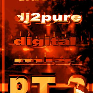 dj2pure-digital mix part 3