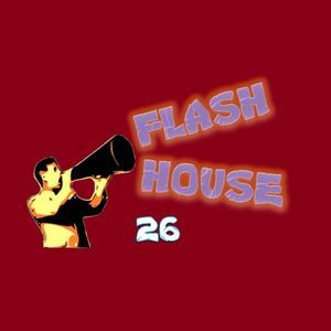 Flash House 26