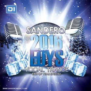 Sandero - Vocal Trance End of Year Special 2016 DI.FM