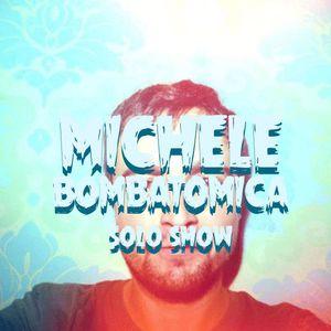 MALAIDO 001 MICHELE BOMBATOMICA