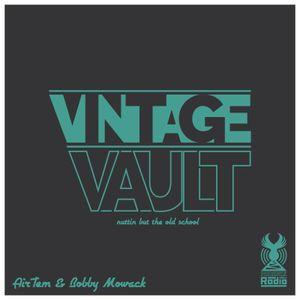 Vintage Vault (June 2016) - Hosted by AirTem & Bobby Mowack