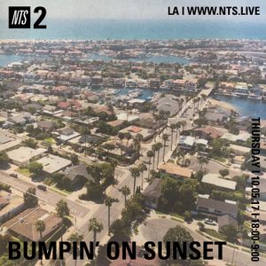 Bumpin On Sunset - 5th October 2017