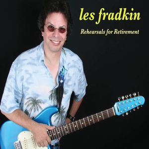 Fasching Rock Show with Les Fradkin , special Rehearsal for retirement