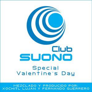 Club Suono - Special Valentine's Day by Xochitl Lujan & Fernando Guerrero