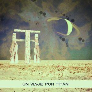 Un viaje por Titán