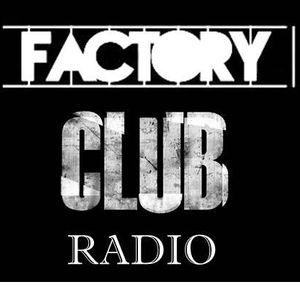 Factory Club Radio Edición 082.