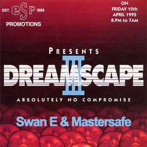 Swan E & Mastersafe Live @ Dreamscape 3 1992