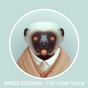 Marco Bergman presents The Funkshow #008 incl. DJ Freerider guestmix (Hosted by Tricky Gullivan)