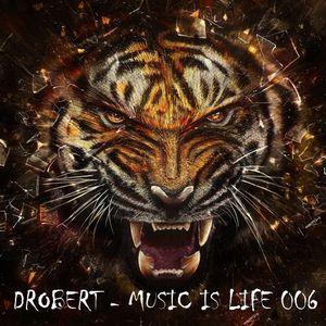 Drobert - Music is life 006