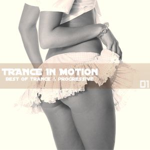 Trance In Motion Vol.01