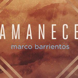 Entrevista Marco Barrientos Amanece