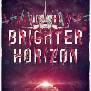 Take Me To A Brighter Horizon