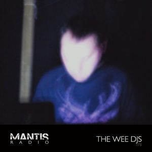 Mantis Radio 175 + the wee djs