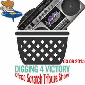 Disco Scratch Digging4Victory Tribute Show 03.09.2015