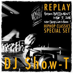 Replay  -from BASSMENT  Mar. 5, 2016-