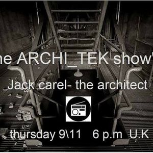 """archi_tek show"" #1 by jack carel- for fnoob radio"