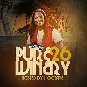 DJ Triple Exe - Pure Winery 26 (Hosted By I-Octane)