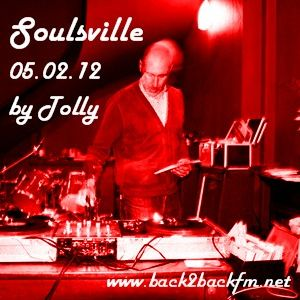 Soulsville 05.02.12 ~ Tolly