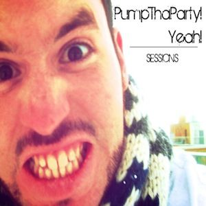 Week 002 PumpthaParty! Yeah! Sessions Mixed by Dj FkL!
