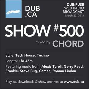 DUB:fuse Show #500 (March 23, 2013)