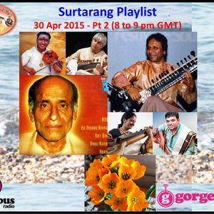 Surtarang 30 Apr '15 - Pt II - Indian classical music at its finest
