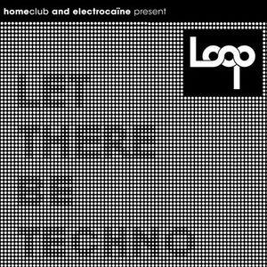 LOOP 001 @ HOMECLUB - Avneesh