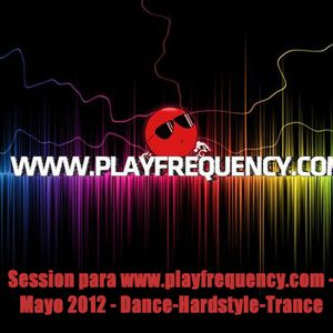 DjGiraldus Session para www.playfrequency.com - Mayo 2012 - Dance-Hardstyle-Trance