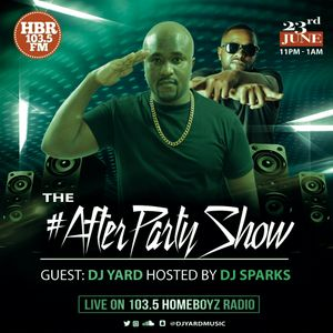 Dj Yard On Homeboyz Radio #AfterPartyShow