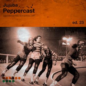 Jujuba Peppercast #023