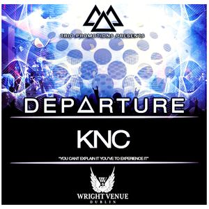 Trio Promotions Presents: KNC - D E P A R T U R E (Competition Mix)