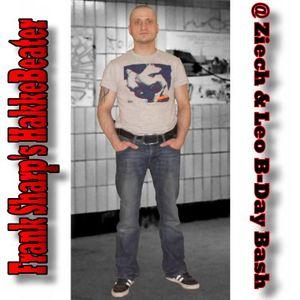Frank Sharp's HakkeBeater @ Ziech & Leo B-Day Bash [2011-11-19]