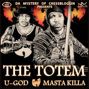 U-God & Masta Killa - The Totem