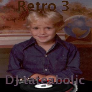 tateabolic's Retro 80s - Vol 3 Freestyle/2010