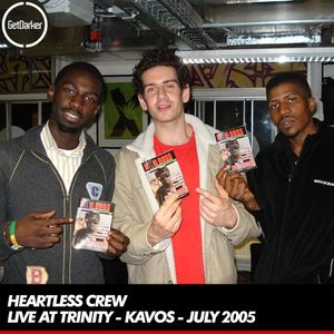 Heartless Crew - Live at Trinity, Kavos - July 2005