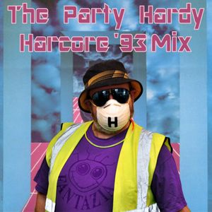 The Party Hardy Harcore '93 Mix