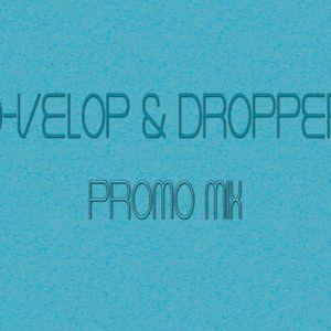 D-VeloP & Dropper - Two Sides Mixtape - Side A: EDM