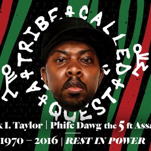 Salute-Tribe Tribute-RIP Phife