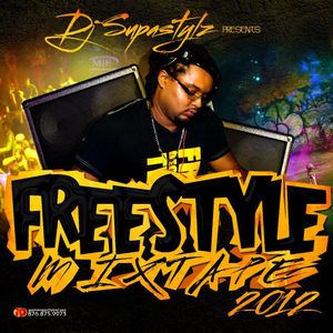 DJ Supastylz  - FREESTYLE MIXTAPE
