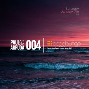 Paulo Arruda LIVE on Dogglounge Deep House Radio • Podcast 04