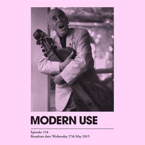 Modern Use #18: Wed 27th May