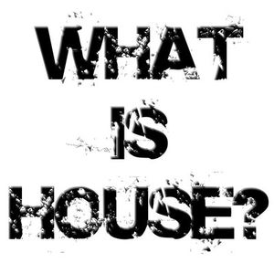 The Ride - Podcast 10 [June 2010 What Is House?]